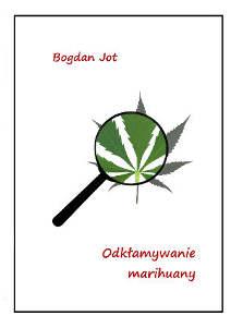 Odkłamywanie marihuany